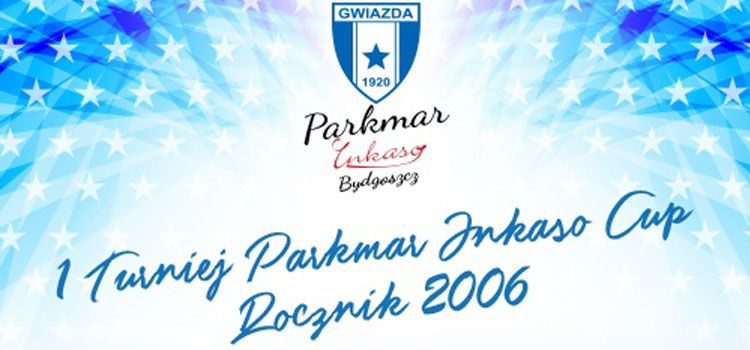 1 Turniej Parkmar Inkasso Cup Rocznik 2006